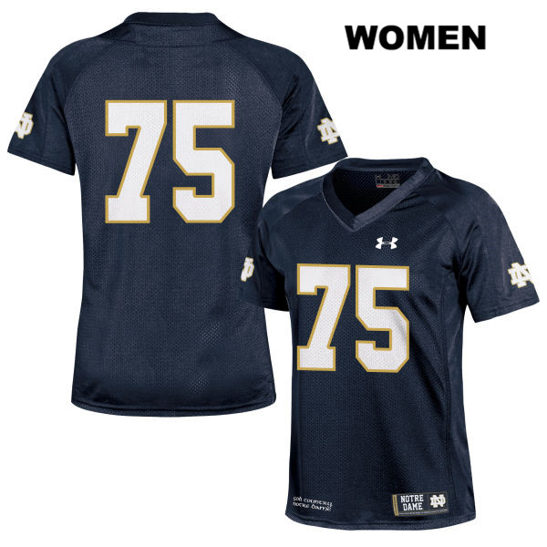 Daniel Cage Stitched Notre Dame Fighting Irish no. 75 Under Armour Womens Navy Authentic College Football Jersey